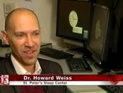 Dr. Howard Weiss, of St. Peter's Sleep Center